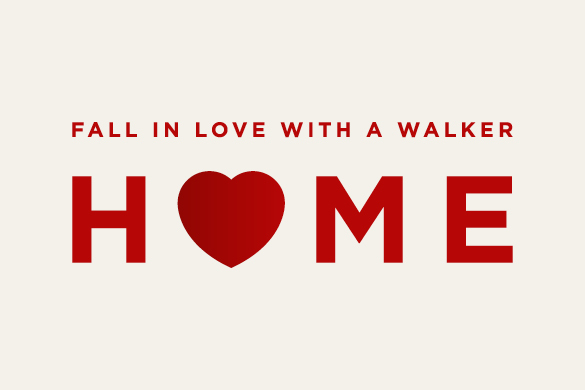 Fall in love with a Walker home